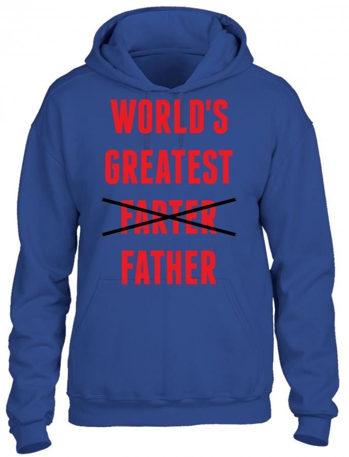 worlds greatest farter father HOODIE