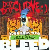 Your Ears Will Bleeping Bleed [CD], STB0252