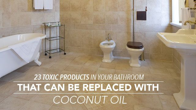 23ToxicProductsYourBathroomReplacedCoconut-Ol640x359