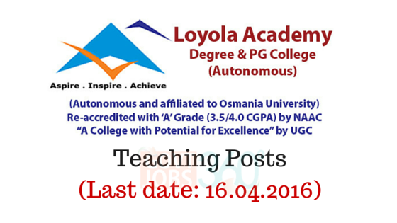 Layola Academy Degree & PG College – Teaching Posts