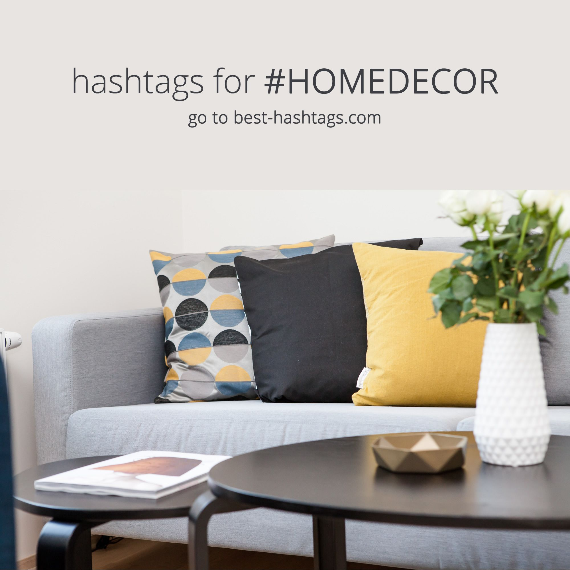 Most Popular Instagram Hashtags Used With Homedecor With Images