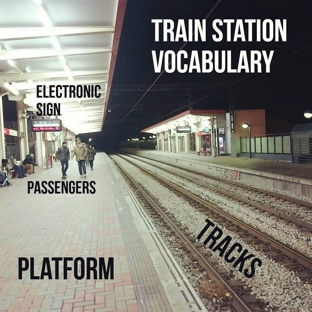 Train Station Vocabulary Train Trainstation Vocabulary