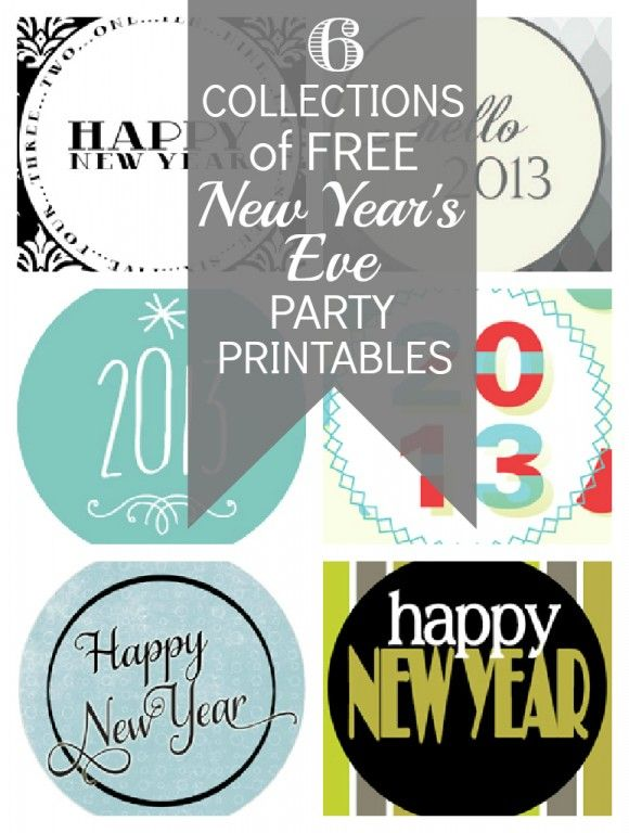 6 Collections Of Free New Year S Party Printables New Year Printables New Years Eve Party Party Printables