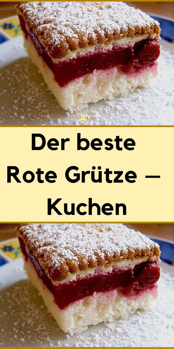 Der Beste Rote Grutze Kuchen In 2020 Kuchen Und Torten Kuchen Und Torten Rezepte Kuchen