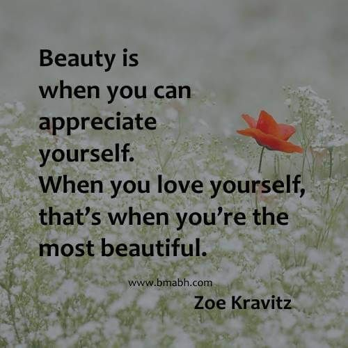 Beauty Is When You Can Appreciate Yourself Httpitz Mycom