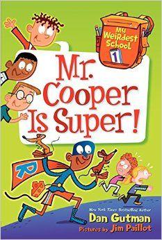 Mr. Cooper is Super By Dan Gutman