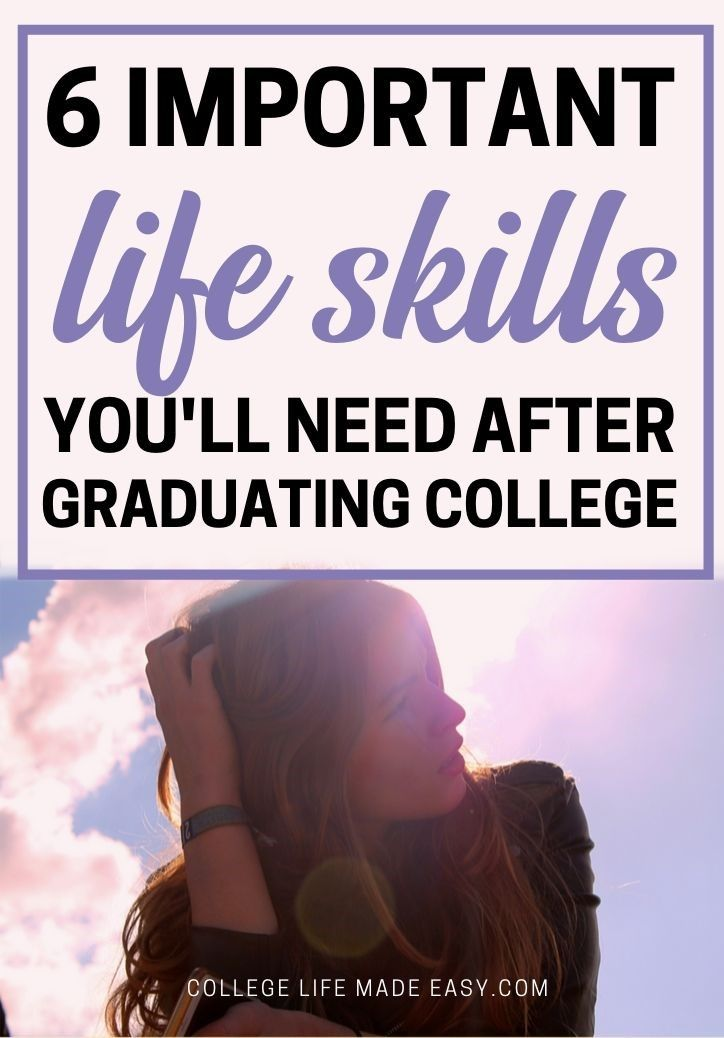 6 Important Life Skills You'll Need After College Graduation - Life skills, Life after college, After college, Post grad life, College graduation, College survival - There are things you probably didn't learn in college but should really know how to do  Honing these important life skills will put you on the path to success