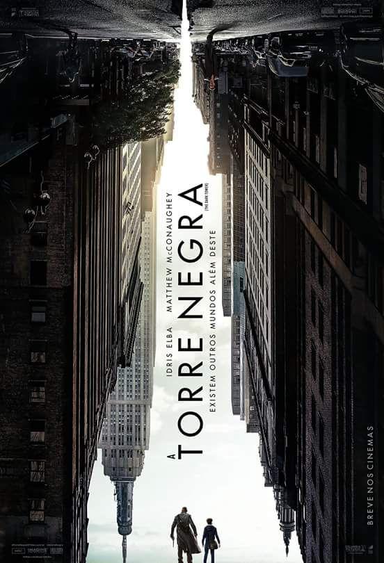 Veja O Primeiro Cartaz De A Torre Negra Torre Negra Dark Tower The Dark Tower