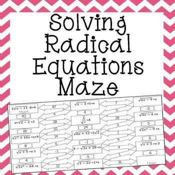 Radical Equations Maze Advanced Solving Equations Square Roots