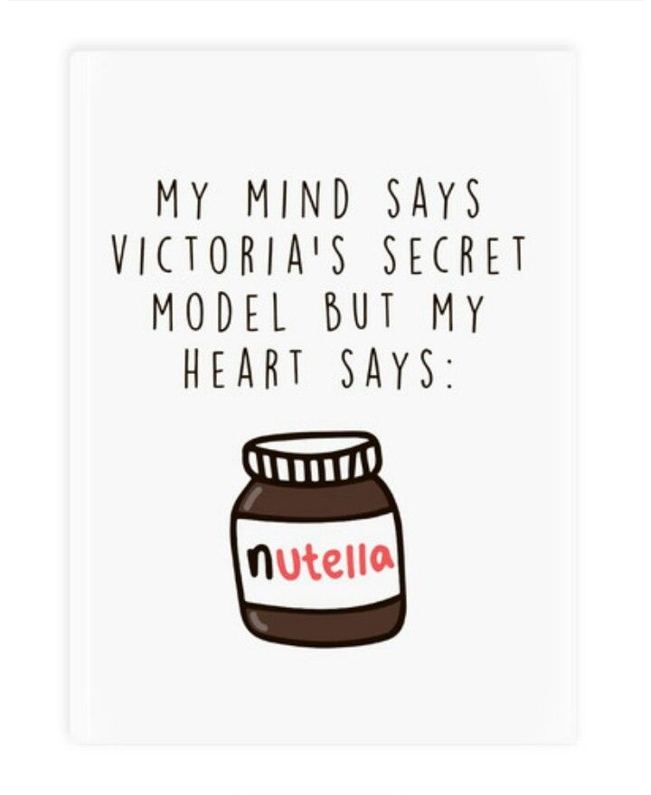 Humor Inspirational Quotes For Jar: Nutella …