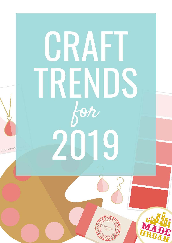 Craft Trends for 2019 Trending crafts, Diy, crafts