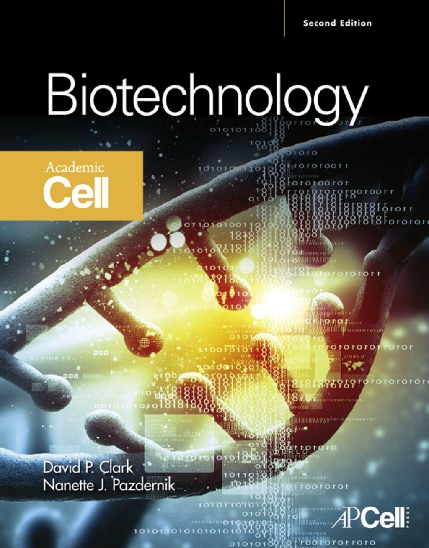 Biotechnology Applying The Genetic Revolution Ebook Rental In 2020 Biotechnology Test Bank Clark