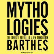 Mythologies Roland Barthes Mythology John Lee