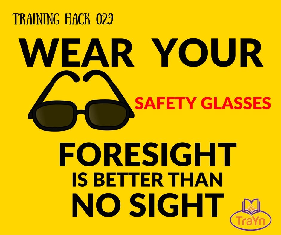 Always Protect your EYES at Work. trainwithTrayn