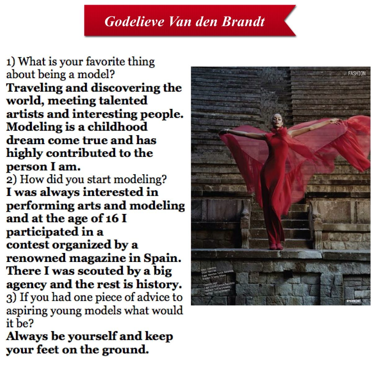 ModelHub is proud to present an interview by one of our very own creatives, Godelieve Van der Berndt! A top model from Spain, Godelieve has been featured in magazines, campaigns and many fashion shows all over the world! We asked her a couple questions hoping to get some insight into the life of a top model! Take a look!