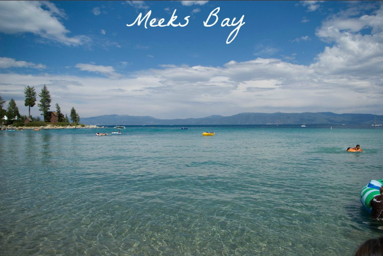 Meeks Bay At Lake Tahoe Is 10 Miles South Of City On Hwy 89 Adjacent To Campground It Features White Sand Beach Boat Launch