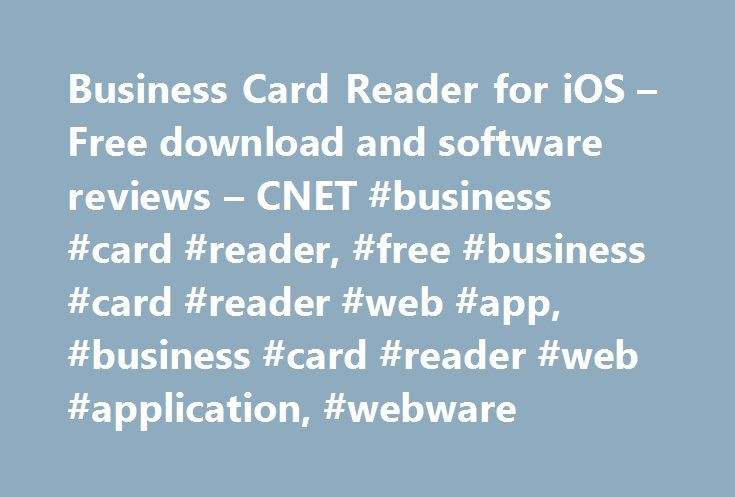 Business card reader for ios free download and software reviews business card reader for ios free download and software reviews cnet business reheart Choice Image