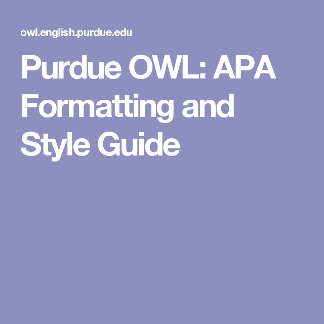 purdue owl: apa formatting and style guide | school | writing