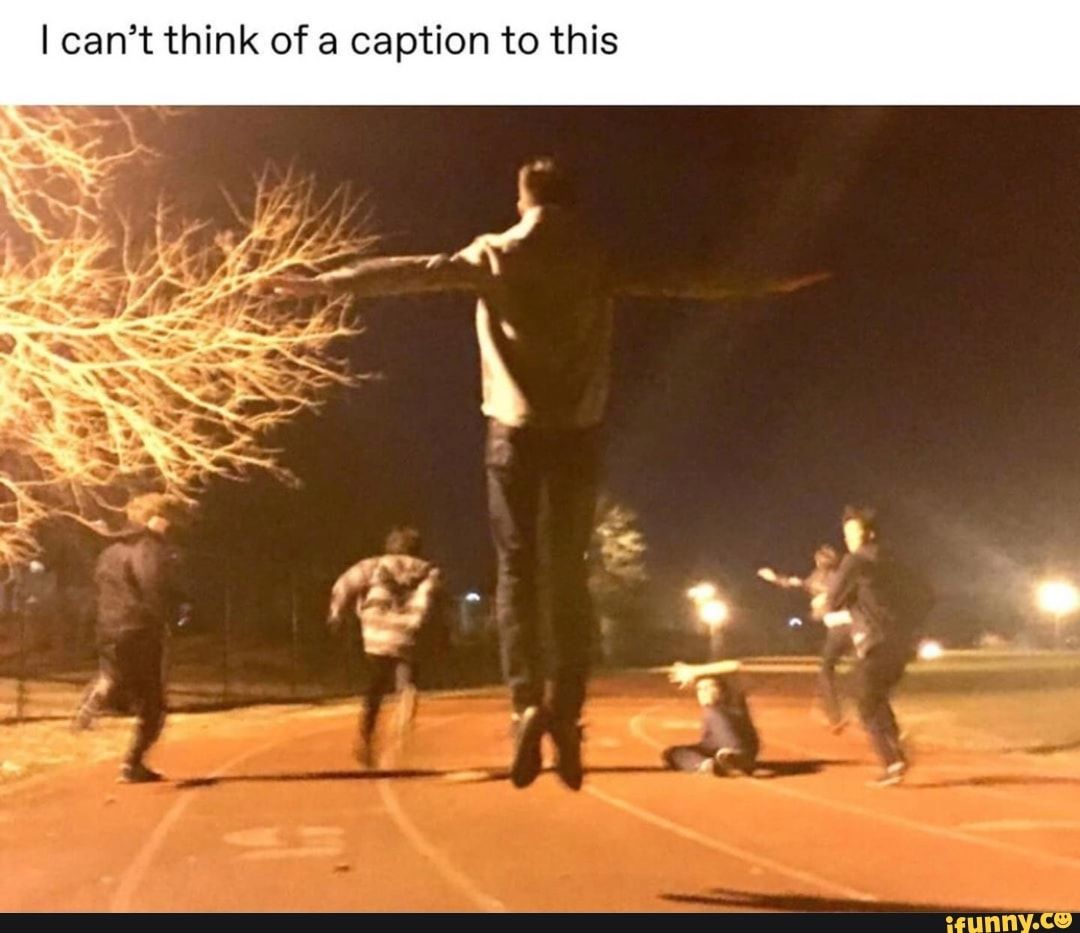 Ican't Think Of A Caption To This - IFunny :)