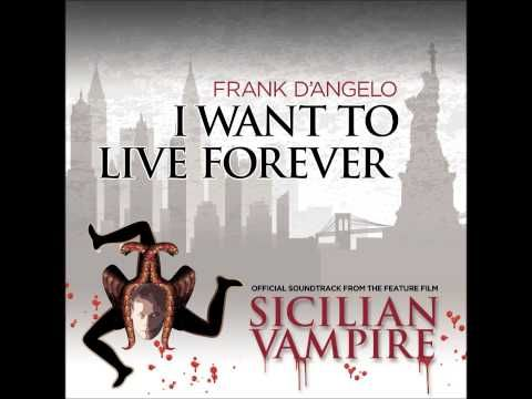 I want to live forever - Frank D'Angelo - YouTube  Good morning my dear friends. Have a magnificent Sunday. Cheers www.frankdangelo.ca