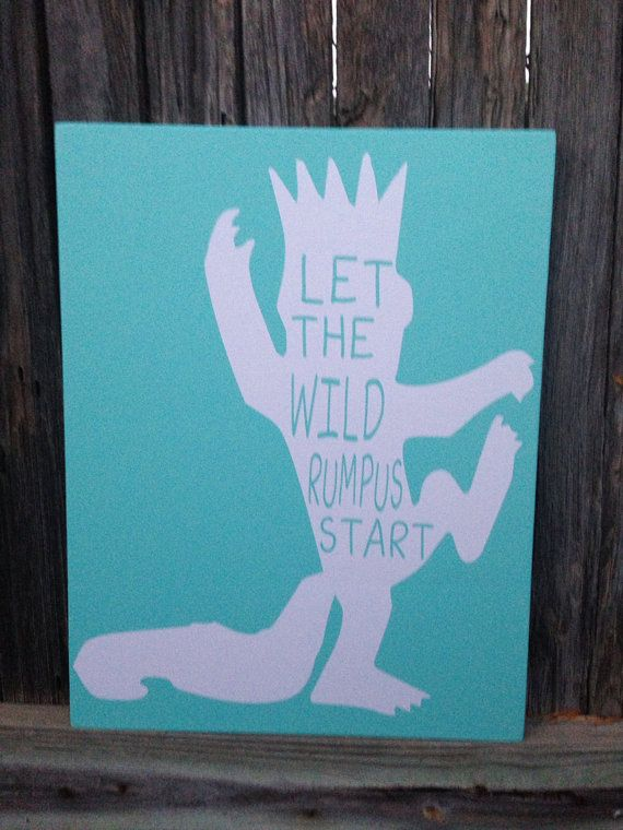 """Wood Sign Where the Wild Things Are """"Let the Wild Rumpus Start"""" Baby Nursery 12x 15.5 Movie Book Quote Monster I'll Eat You Up I Love You So on Etsy, $30.95"""