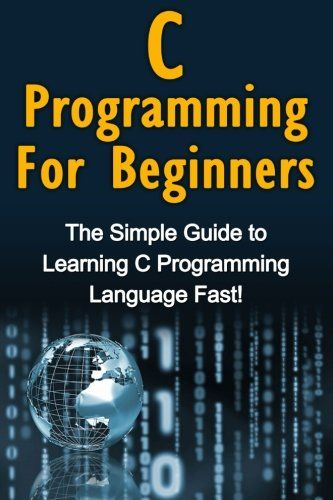 download free c programming for beginners the simple guide to