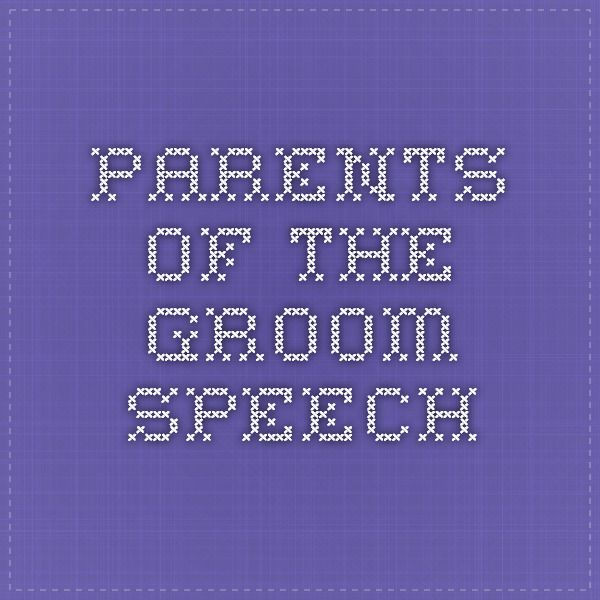 Parents Of The Groom Speech  Event Plan A Wedding