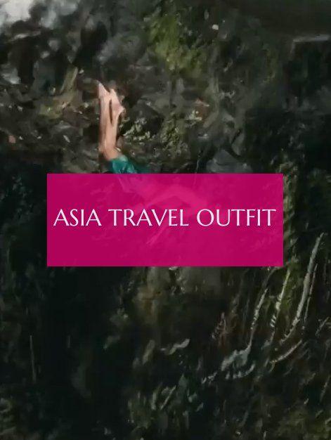 Tenue De Voyage En Asie Asia Travel Outfit