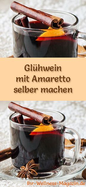 Photo of Make mulled wine yourself with Amaretto – recipe for a hot winter drink