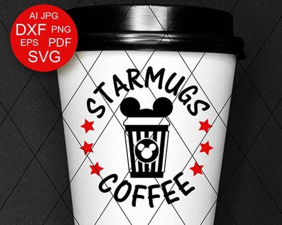 Disney Coffee Mug design svg Starmugs Coffee digital clipart Like logo sign Mickey Mouse ears Cutting files Dxf Cricut Silhouette #disneycoffeemugs