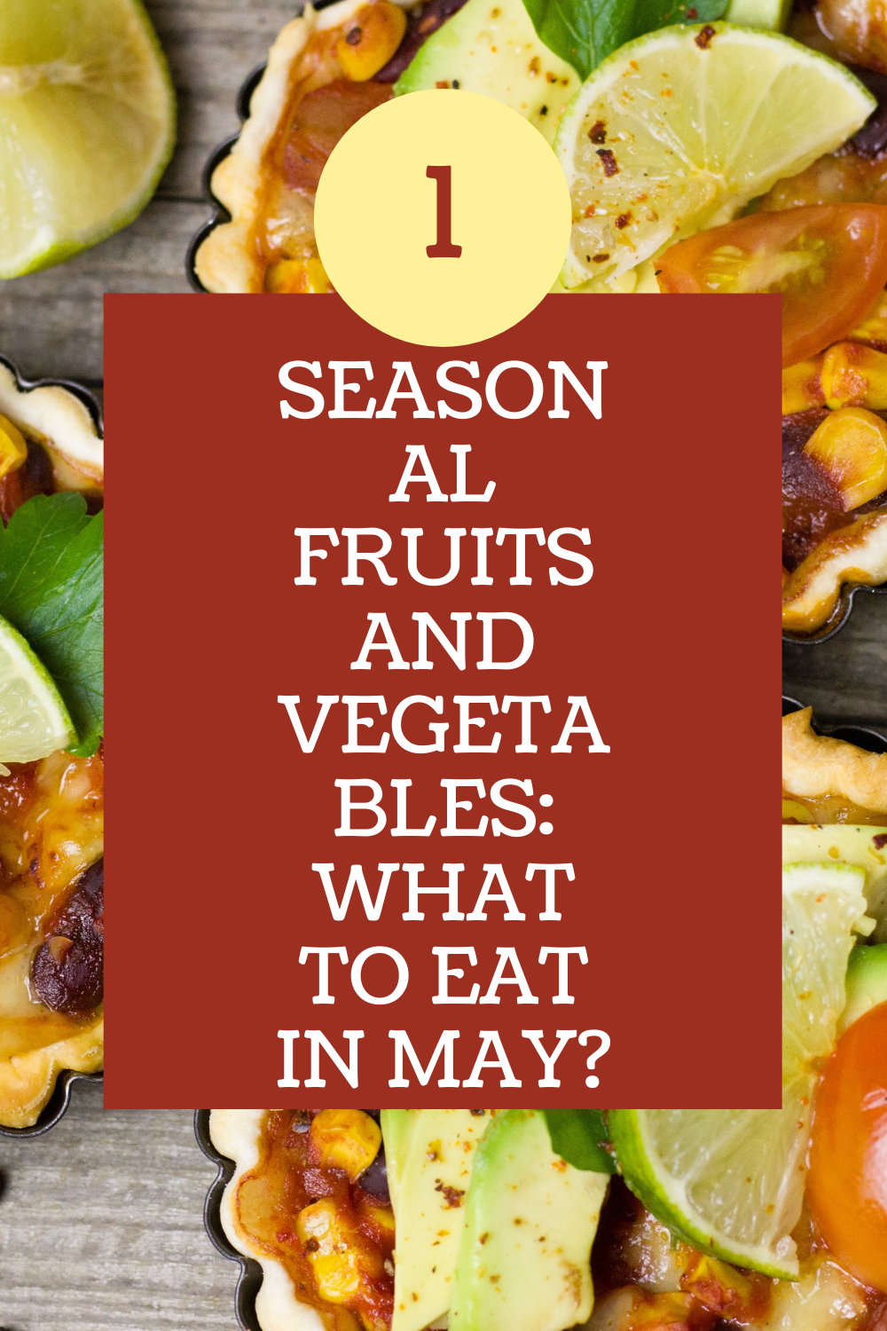 Seasonal Fruits And Vegetables What To Eat In May In 2020 Fruit In Season Eat Food