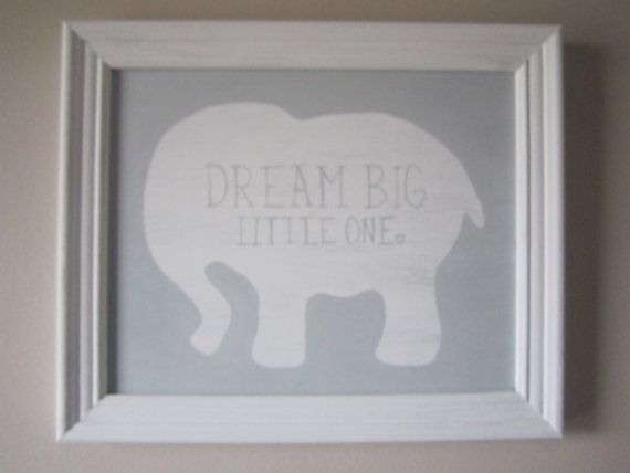 Hand Painted, Gray, Dream Big Little One, Elephant, Baby Boy, Girl ...