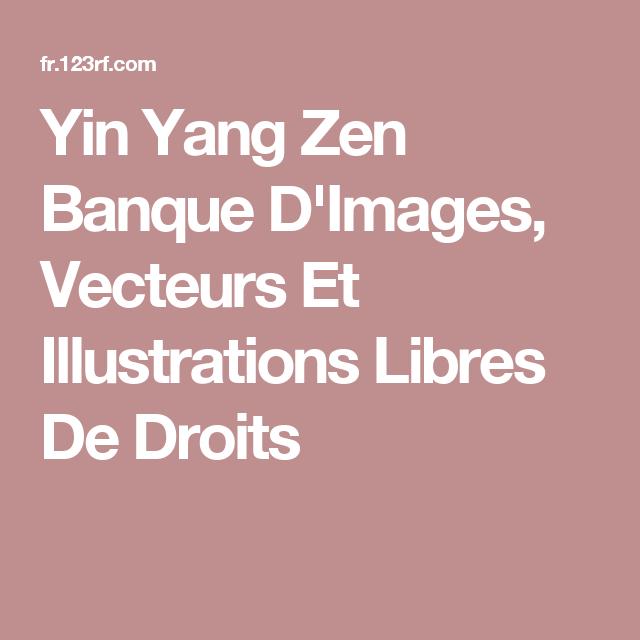 Yin Yang Zen Banque D Images Vecteurs Et Illustrations Libres De Droits Libre De Droit Banque Image Photo Libre De Droit