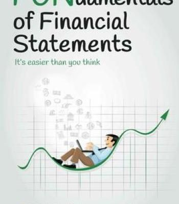 Fundamentals Of Financial Statements ItS Easier Than You Think
