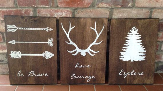 Be brave  Have courage  Explore  Set of 3 signs  Woodland nursery, boy room decor  Outdoor themed room
