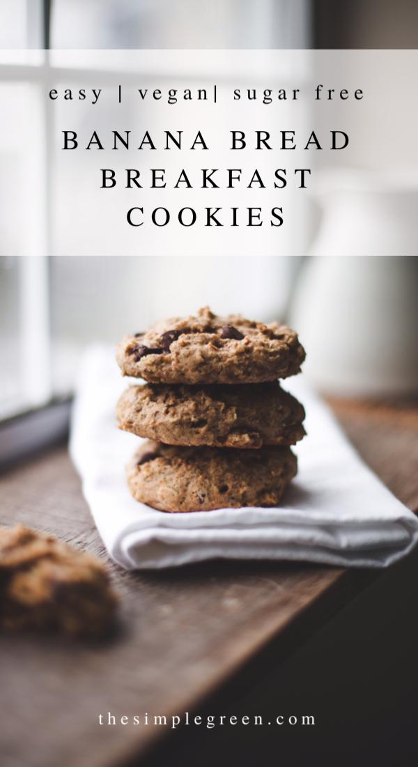 Banana Bread Breakfast Cookies The Simple Green In 2020 Breakfast Cookies Vegan Cookies Recipes Banana Bread Cookies