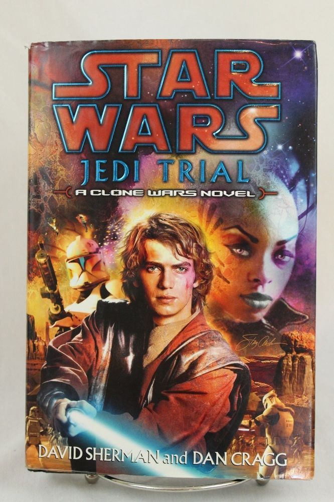 Star Wars Jedi Trial Clone Wars Novel David Sherman Dan Cragg