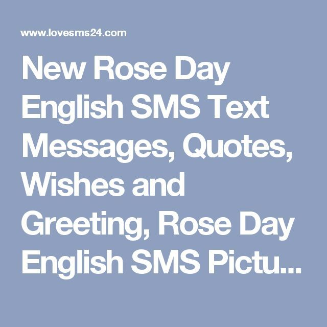 New Rose Day English SMS Text Messages Quotes Wishes And Greeting Rose Day  En