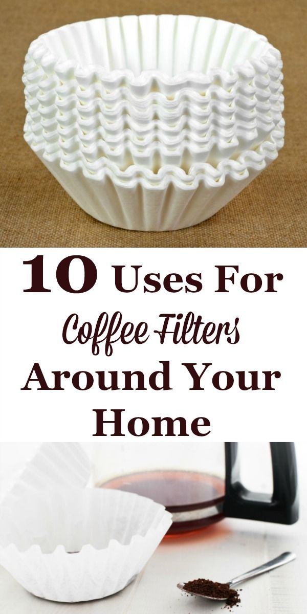 if you make your own coffee you most likely have coffee filters in your home - Coffee Filter Uses