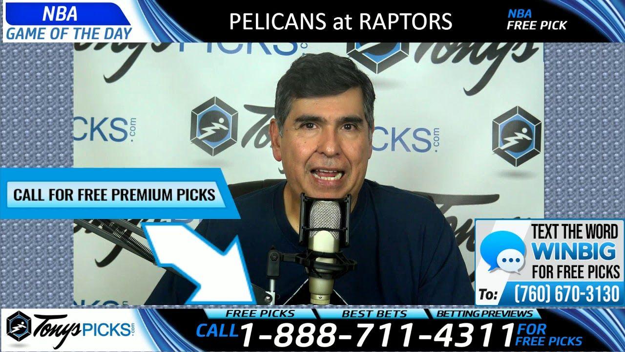 New Orleans Pelicans vs. Toronto Raptors Free Picks and