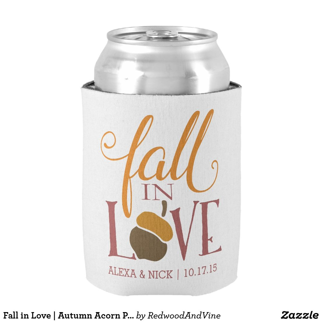 Fall in Love | Autumn Acorn Personalized Favor Can Cooler | Wedding ...