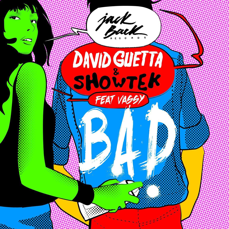 David Guetta, Showtek, Vassy – Bad (single cover art)
