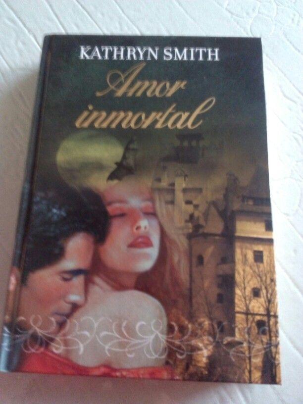 Amor inmortal de Kathryn Smith