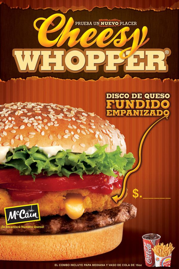 Cheesy Whopper Burger King By Jorge Yagual Via Behance Food Food Poster Food Poster Design