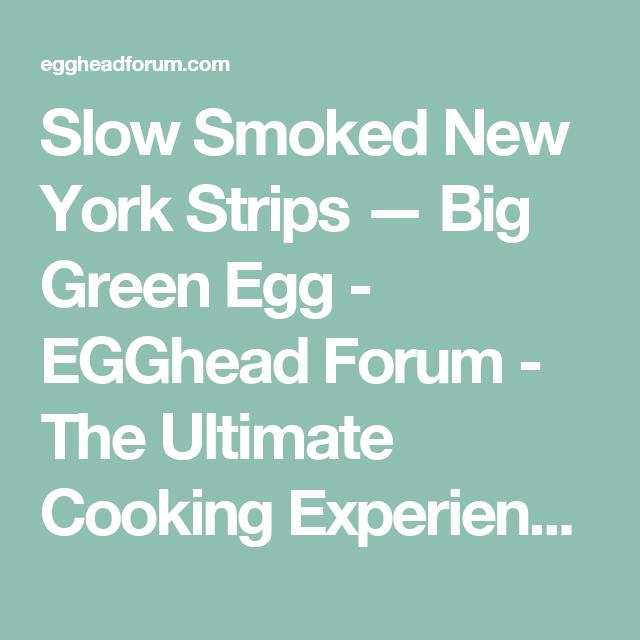 Slow Smoked New York Strips