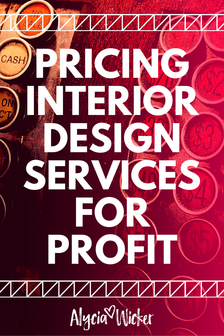 Here S Your Foolproof Formulas For Pricing Your Interior Design