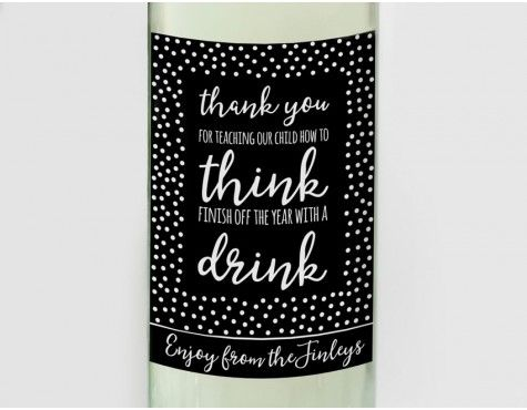 Personalised Think Drink Teacher Wine Label Teacher Appreciation - wine label