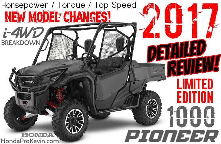 All New 2017 Honda Pioneer 1000 Limited Edition Le Side By Side Atv Utv Sxs 4x4 Utility Vehicle Revi Honda Pioneer 1000 Monster Trucks Utility Vehicles
