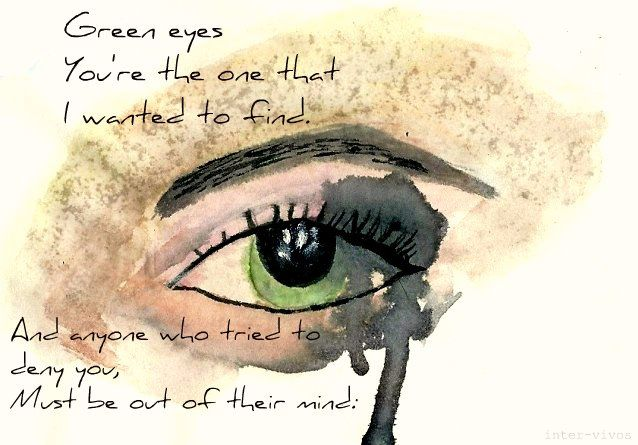 Green Eyes Coldplay Patientity Green Eye Quotes Eye Quotes