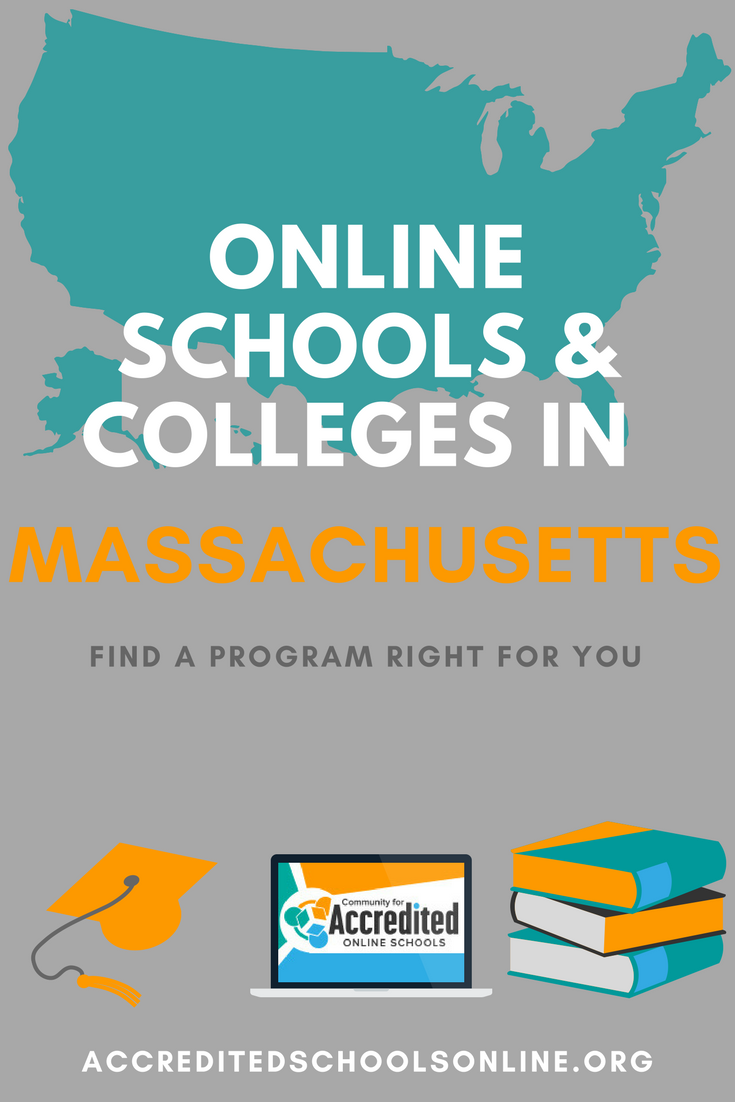 Online Schools And Colleges In Massachusetts Accredited Schools Online Find Top Rated Accredited Programs Online Online Education Programs Online School Online Education